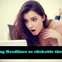 how to write clickable headlines