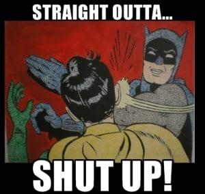 straight outta compton shut up