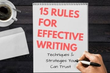 15 Rules For Effective Writing from hamilton ontario writer for hire